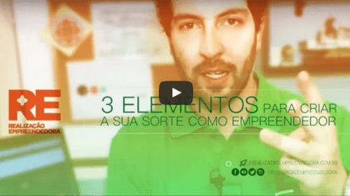 3 elementos para criar sua sorte como empreendedor
