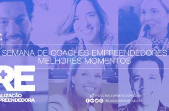 Empreender com Coaching – Os Melhores Momentos da Semana de Coaches Empreendedores