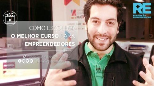 Realização Empreendedora - Como Escolher o Melhor Curso Para Empreendedores