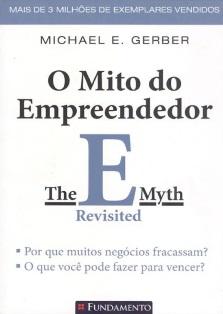Capa do Livro O Mito do Empreendedor de Michael Gerber, melhores livros para empreendedores