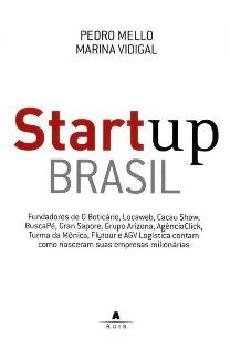 Capa do Livro Startup Brasil de Pedro Mello e Marina Vidigal, melhores livros para empreendedores