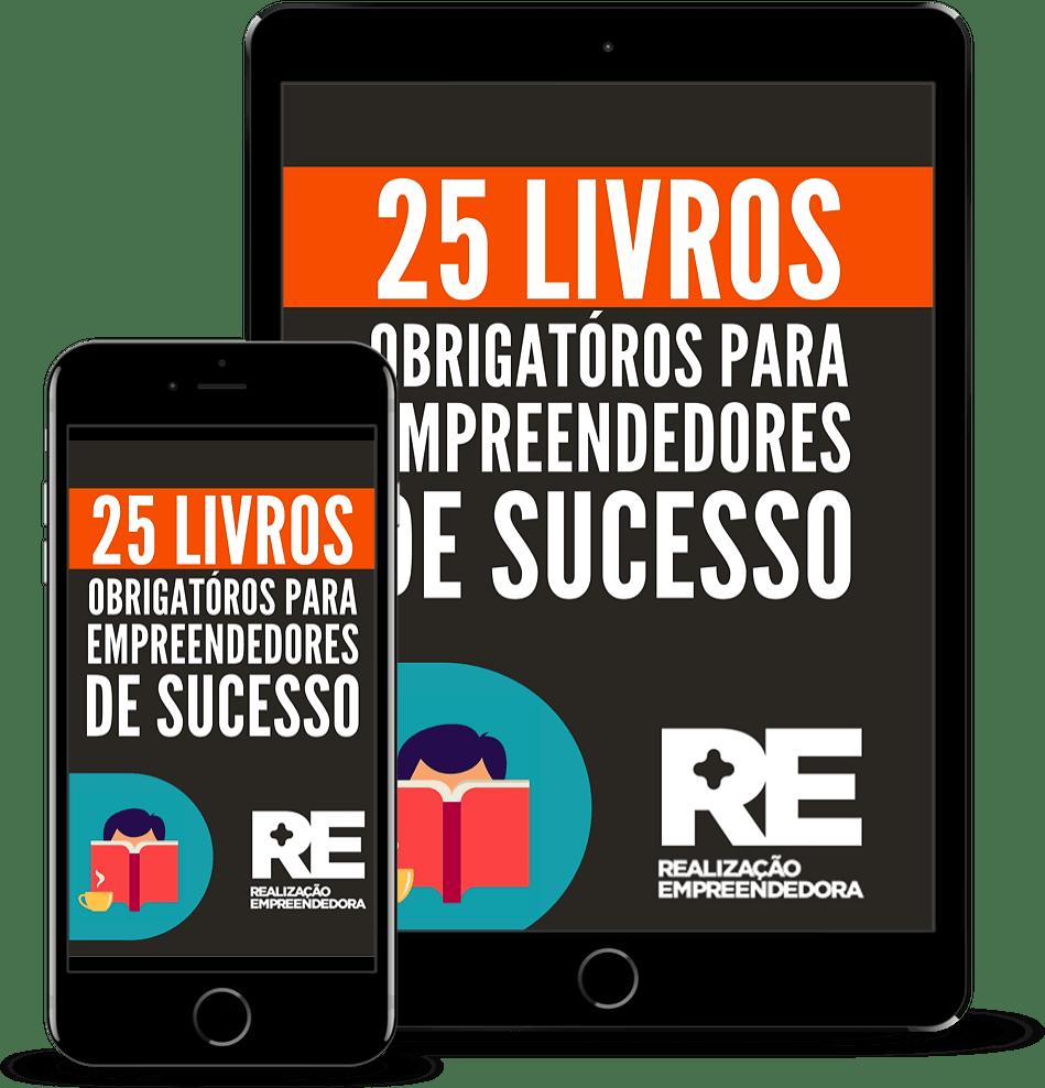 Capa do eBook 25 Melhores Livros Para Empreendedores de Sucesso, por André Cassiano da Realização Empreendedora